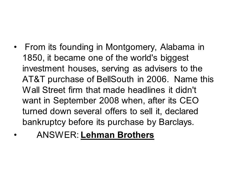 From its founding in Montgomery, Alabama in 1850, it became one of the world's biggest investment houses, serving as advisers to the AT&T purchase of