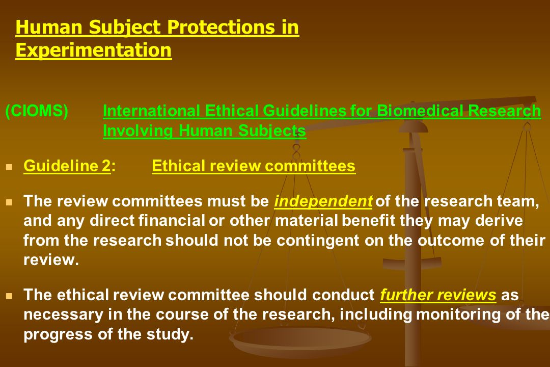 (CIOMS)International Ethical Guidelines for Biomedical Research Involving Human Subjects Guideline 2: Ethical review committees The review committees
