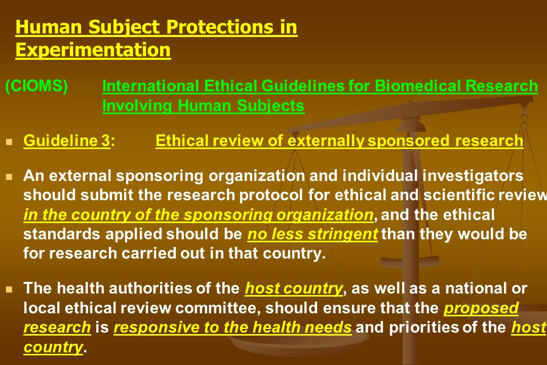 (CIOMS)International Ethical Guidelines for Biomedical Research Involving Human Subjects Guideline 3: Ethical review of externally sponsored research