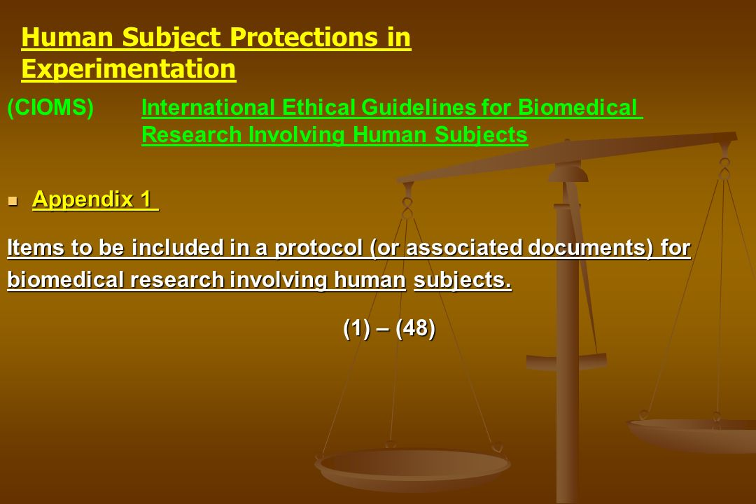 (CIOMS)International Ethical Guidelines for Biomedical Research Involving Human Subjects Appendix 1 Appendix 1 Items to be included in a protocol (or