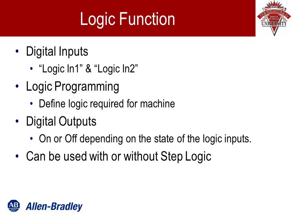 Logic Example Step 0Step 1Step 2 Logic In1 Logic In2 StartStep 3 Freq