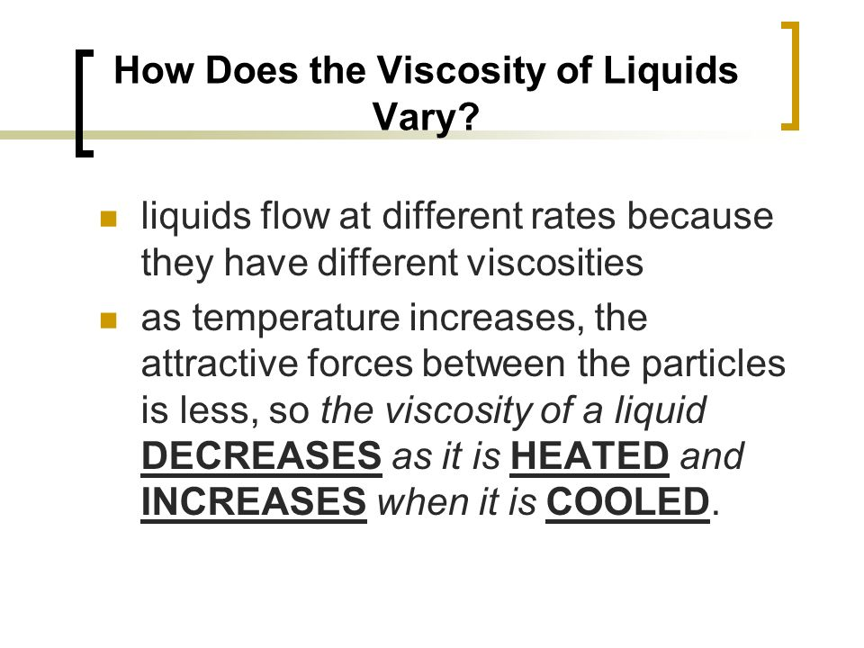How Does the Viscosity of Liquids Vary.