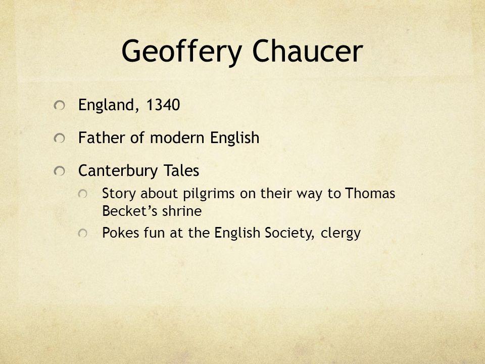 Geoffrey Chaucer Englands Renaissance man.(c.
