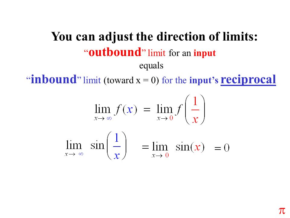 You can adjust the direction of limits: outbound limit for an input equals inbound limit (toward x = 0) for the inputs reciprocal