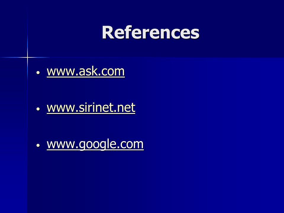 References www.ask.com www.ask.com www.ask.com www.sirinet.net www.sirinet.net www.sirinet.net www.google.com www.google.com