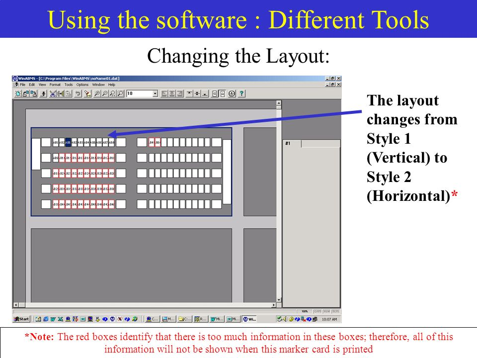 Using the software : Different Tools Changing the Layout: The layout changes from Style 1 (Vertical) to Style 2 (Horizontal)* *Note: The red boxes identify that there is too much information in these boxes; therefore, all of this information will not be shown when this marker card is printed