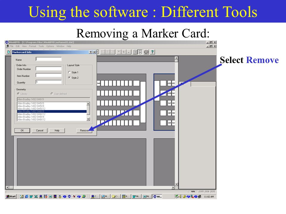 Using the software : Different Tools Removing a Marker Card: Select Remove