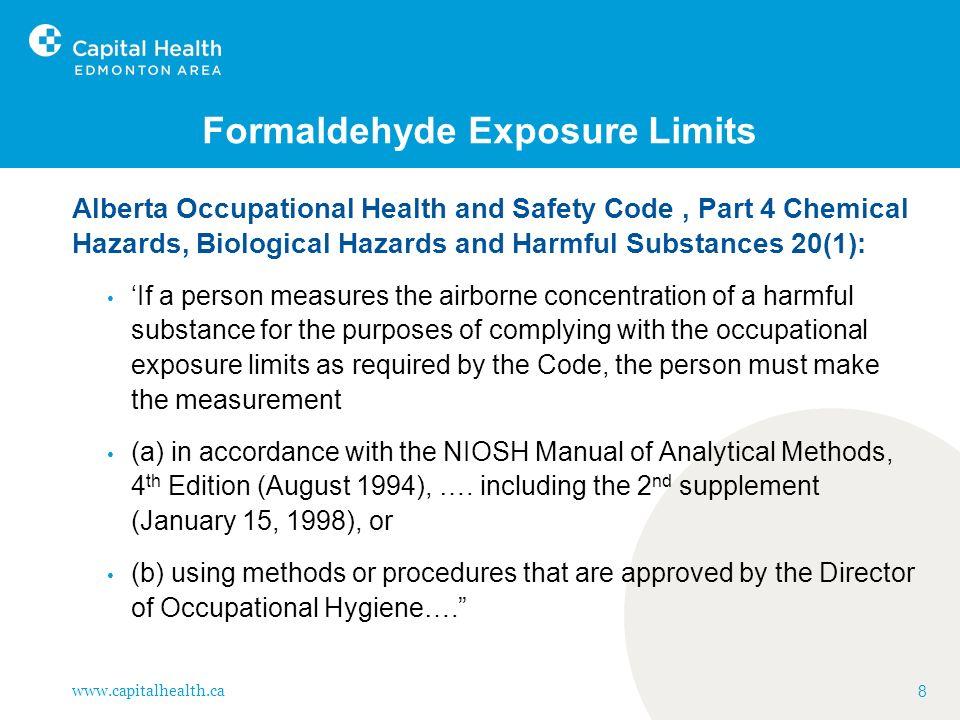 www.capitalhealth.ca 29 Formaldehyde- Interscan Test Trial Calibration performed at ALS Laboratories.