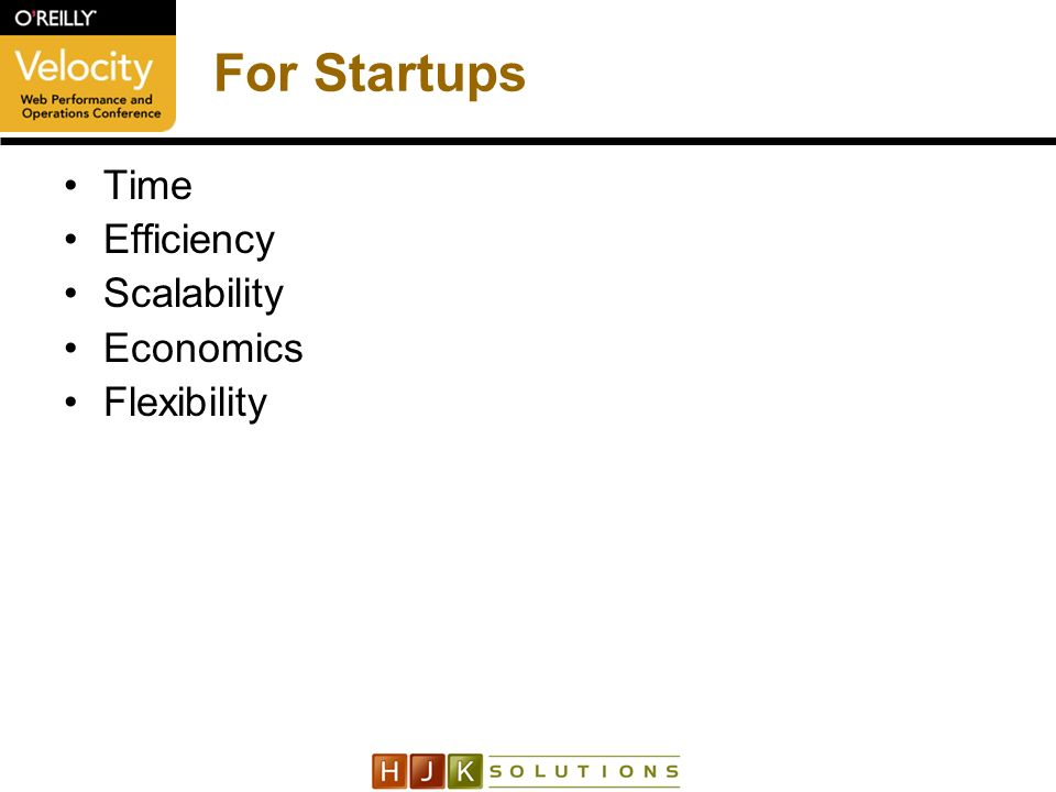 For Startups Time Efficiency Scalability Economics Flexibility