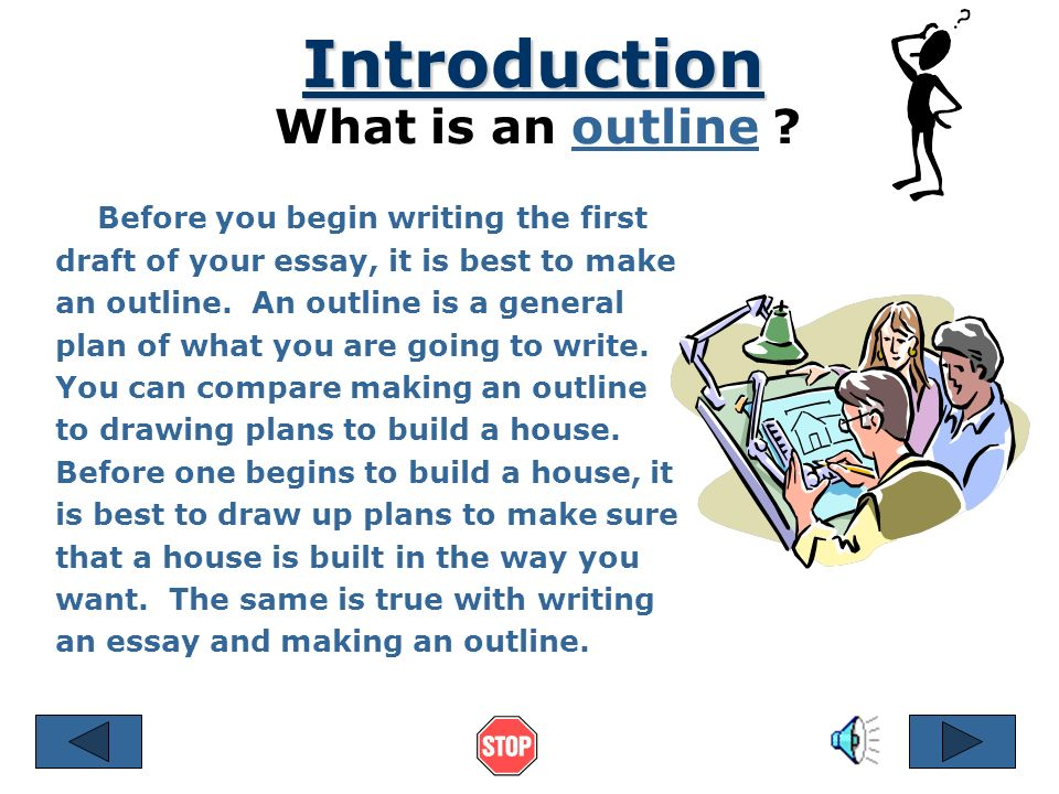 Making an Outline References © 2001 by Ruth Luman A Plan That Builds an Essay Essay --------- ---------- ----------- ----------