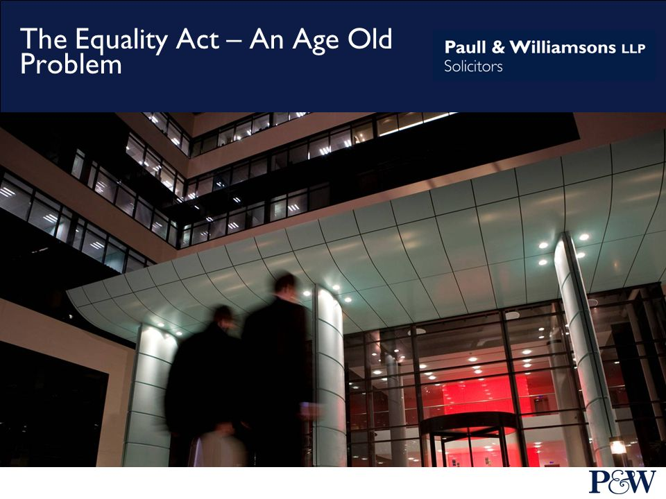 The Equality Act – An Age Old Problem
