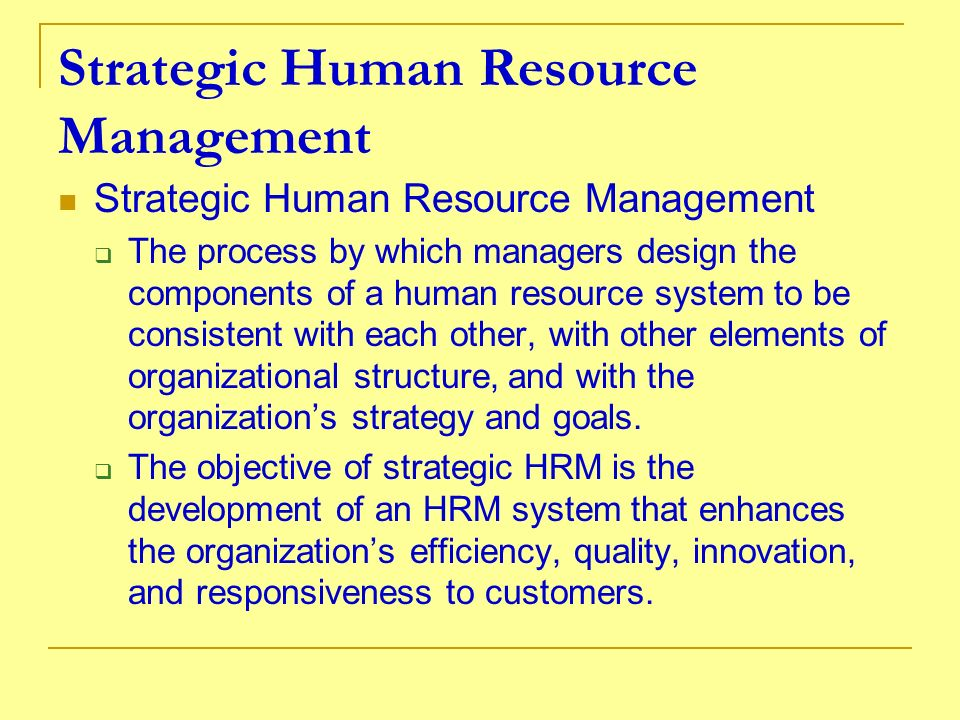 HUMAN RESOURCES INVESTMENT CONSIDERATIONS Management values.