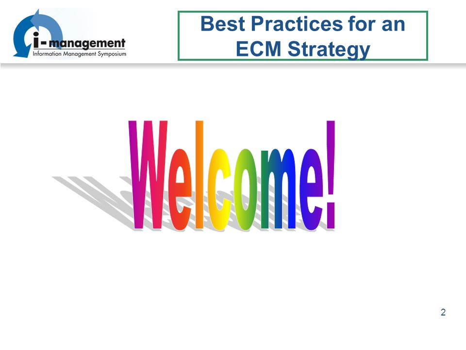 2 Best Practices for an ECM Strategy