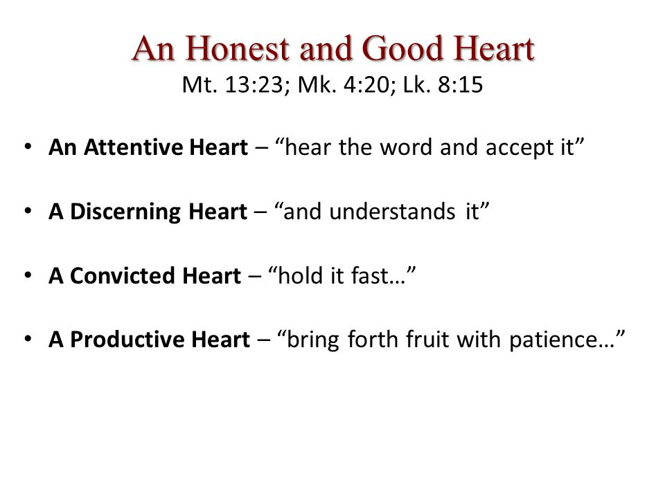 An Honest and Good Heart An Honest and Good Heart Mt.