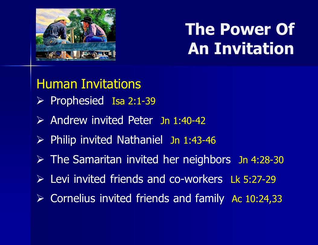 The Power Of An Invitation By God and Jesus, saving souls.