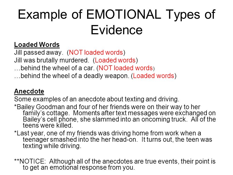 Example of EMOTIONAL Types of Evidence Loaded Words Jill passed away.