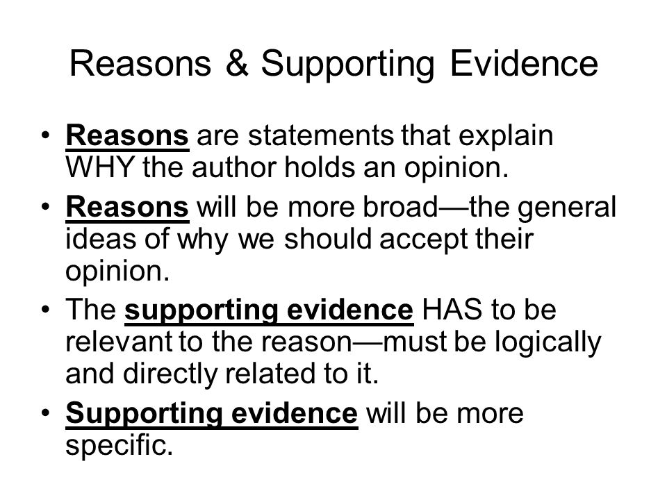 Supporting Evidence should answer the question… How do we KNOW…??.