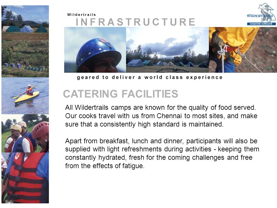 All Wildertrails camps are known for the quality of food served.