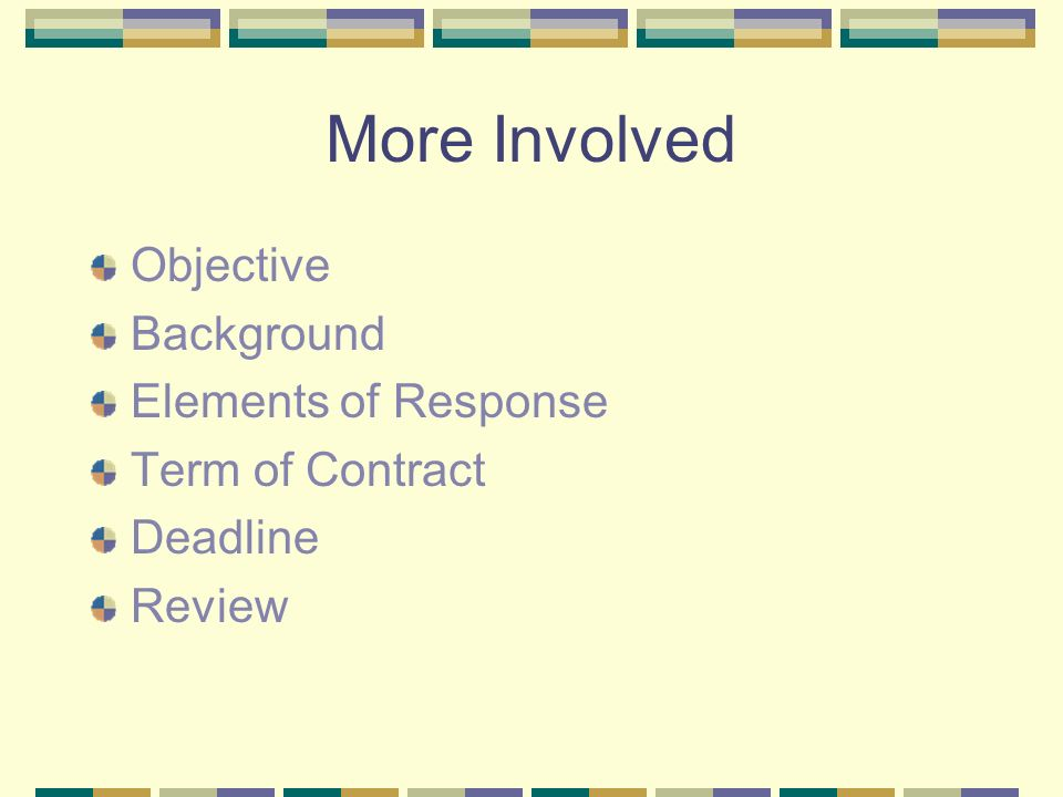 Objective What is the purpose of the proposal.