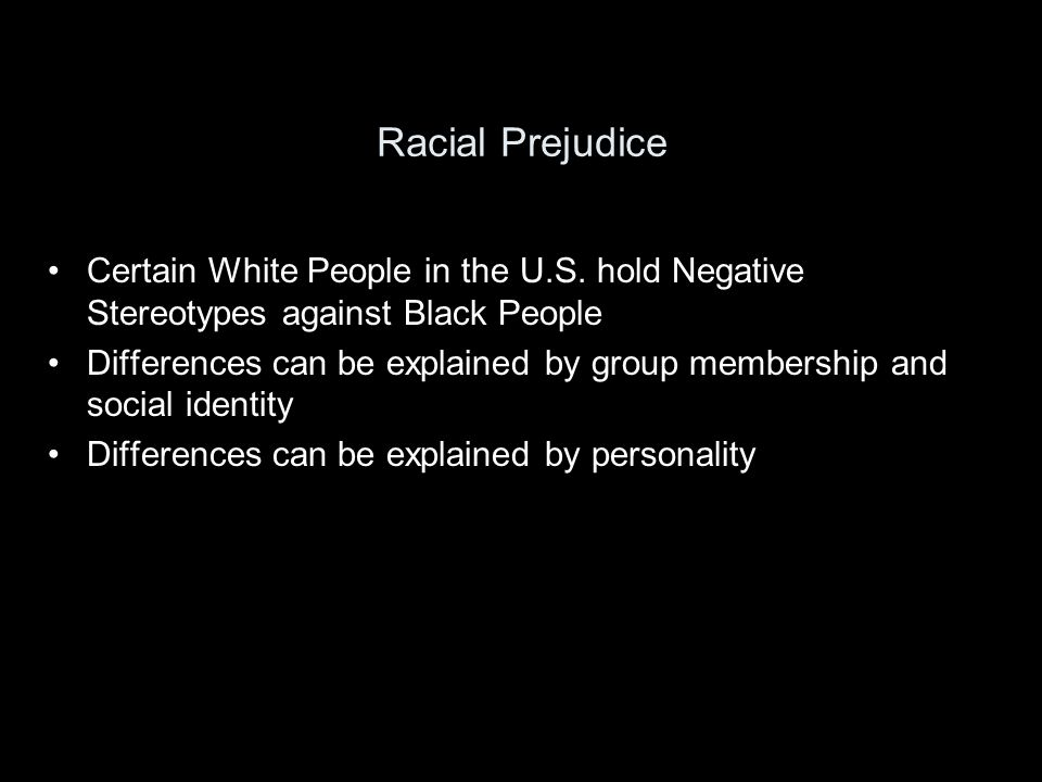Racial Prejudice Certain White People in the U.S.