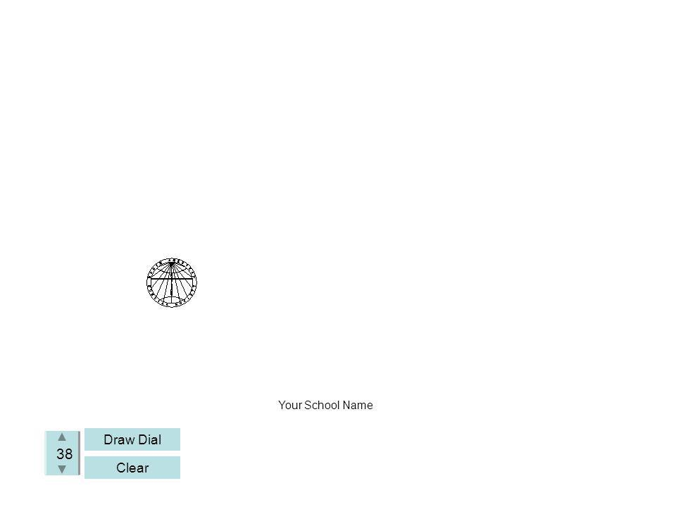 Draw Dial Clear 38 Your School Name