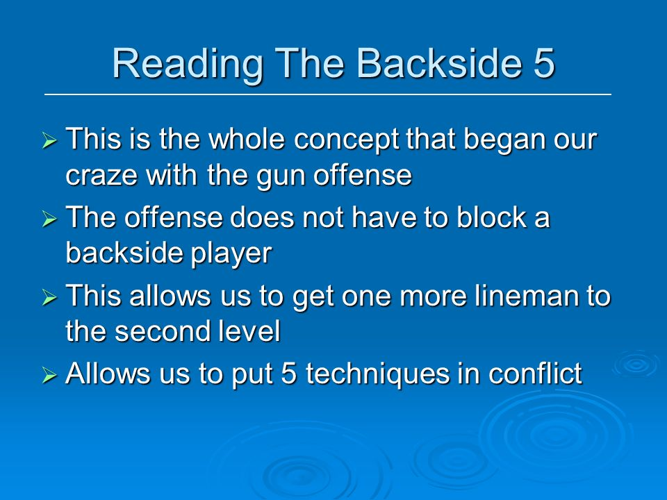 Reading The Backside 5 This is the whole concept that began our craze with the gun offense This is the whole concept that began our craze with the gun