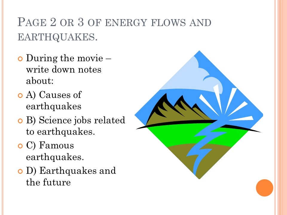 P AGE 2 OR 3 OF ENERGY FLOWS AND EARTHQUAKES.