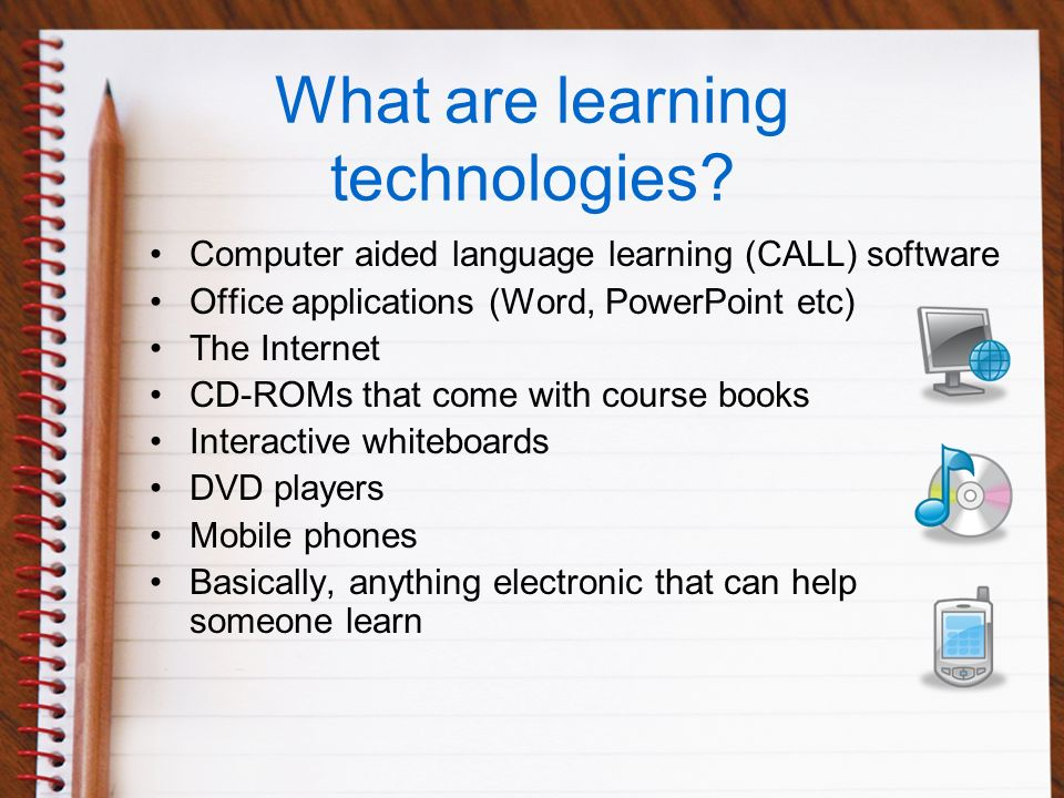 What are learning technologies.