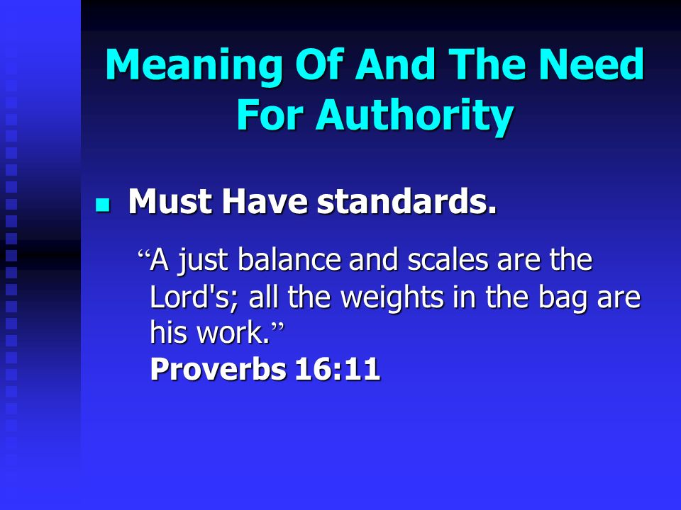 Meaning Of And The Need For Authority Must Have standards.
