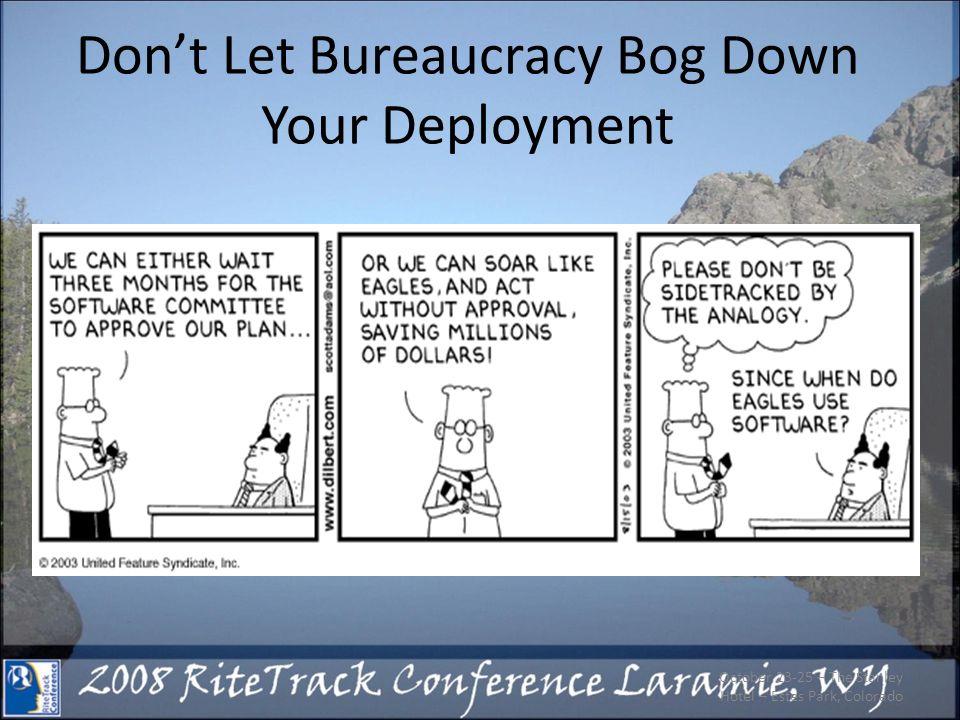 Dont Let Bureaucracy Bog Down Your Deployment October 23-25 – The Stanley Hotel – Estes Park, Colorado