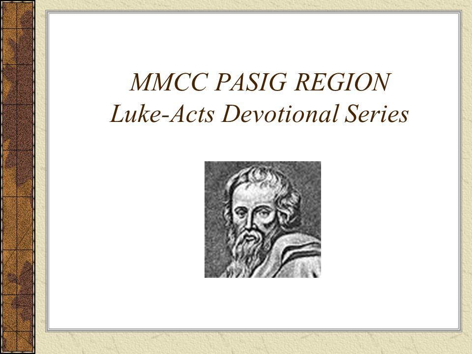 MMCC PASIG REGION Luke-Acts Devotional Series