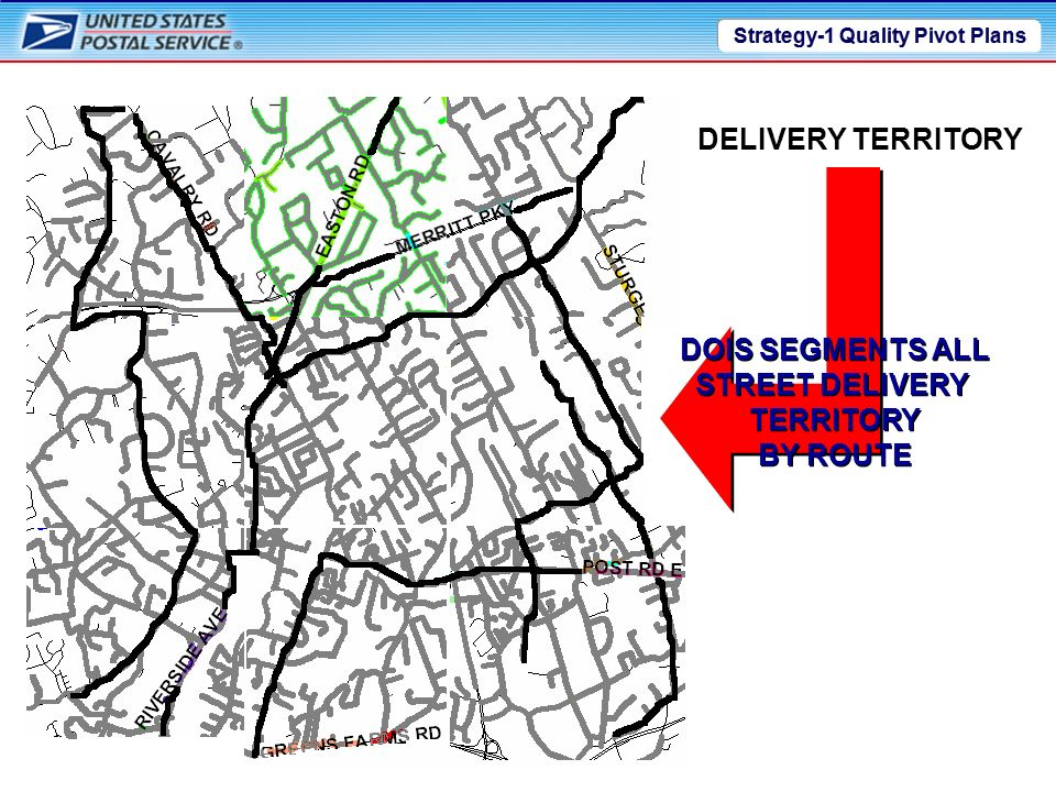 Strategy-1 Quality Pivot Plans ROUTE 01 ROUTE 04 ROUTE 07 ROUTE 08 ROUTE 09 ROUTE 03 ROUTE 02 ROUTE 06 ROUTE 05 EXAMPLE: Below is the Street Delivery for Route 3 The Pivot Plan functionality in DOIS allows a supervisor to divide each routes street delivery into logical groups The Pivot Plan functionality in DOIS allows a supervisor to divide each routes street delivery into logical groups