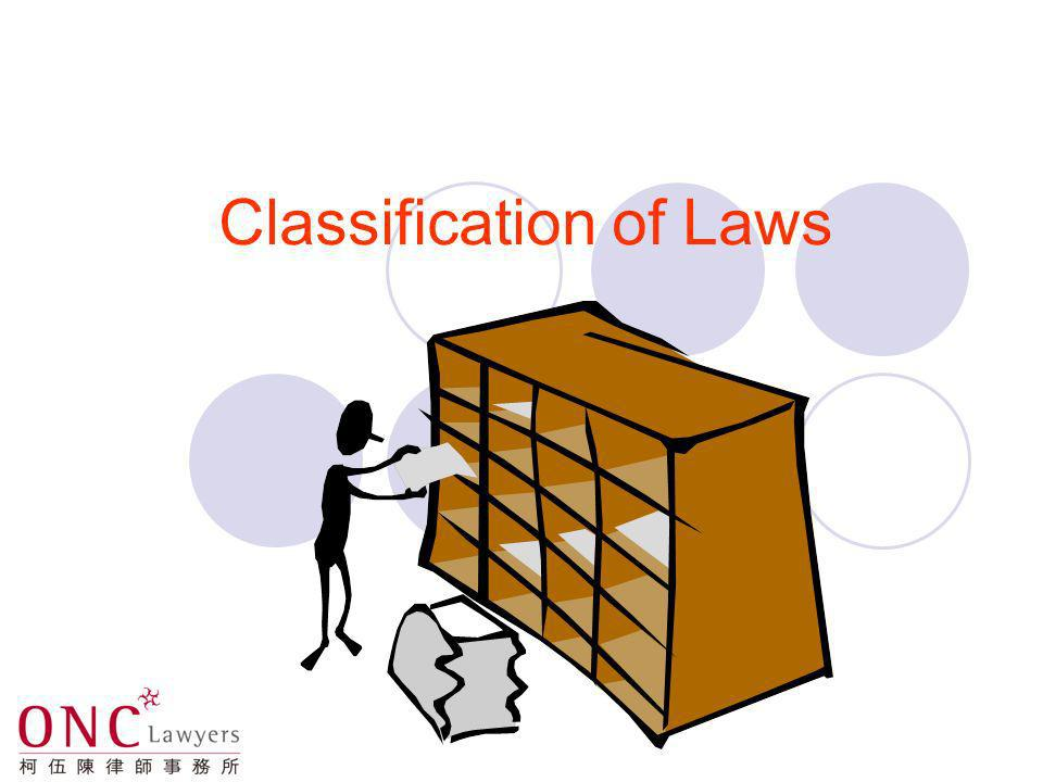 Hierarchy of Laws The China Constitution The Basic Law Bills of Rights Ordinance Ordinances Subsidiary Legislation Case Law (judge-made law)