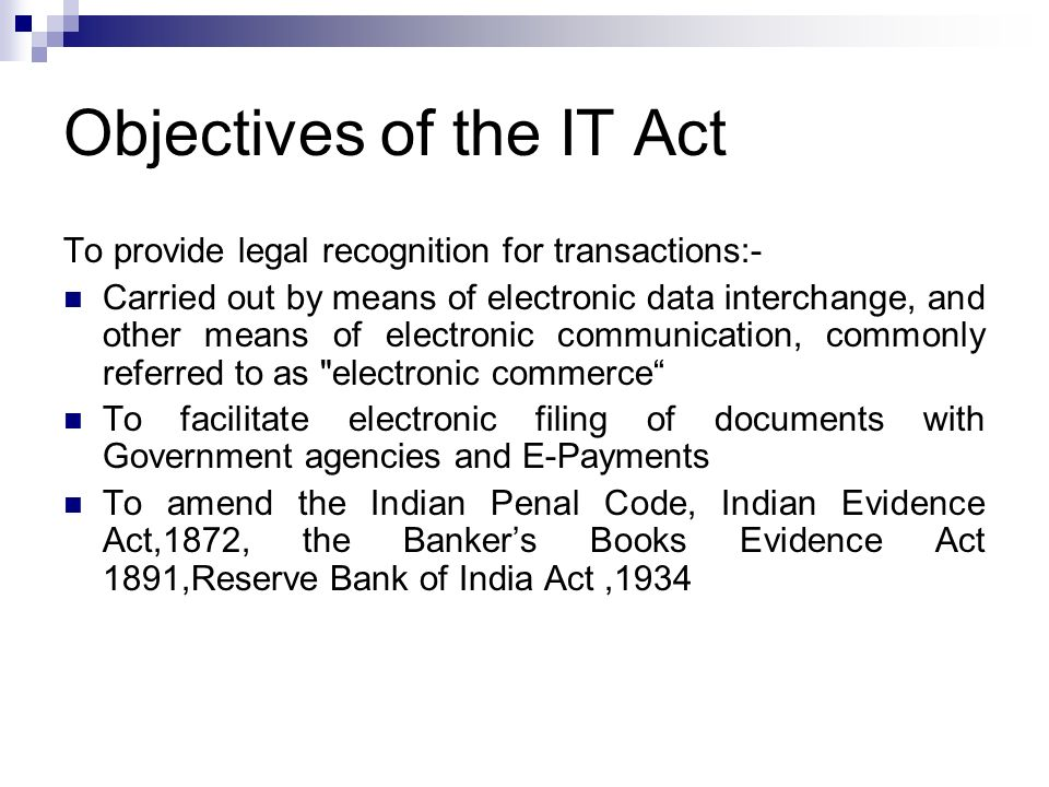 Extent of application Extends to whole of India and also applies to any offence or contravention there under committed outside India by any person {section 1 (2)} read with Section 75- Act applies to offence or contravention committed outside India by any person irrespective of his nationality, if such act involves a computer, computer system or network located in India Section 2 (1) (a) –Access means gaining entry into,instructing or communicating with the logical, arithmetic or memory function resources of a computer, computer resource or network