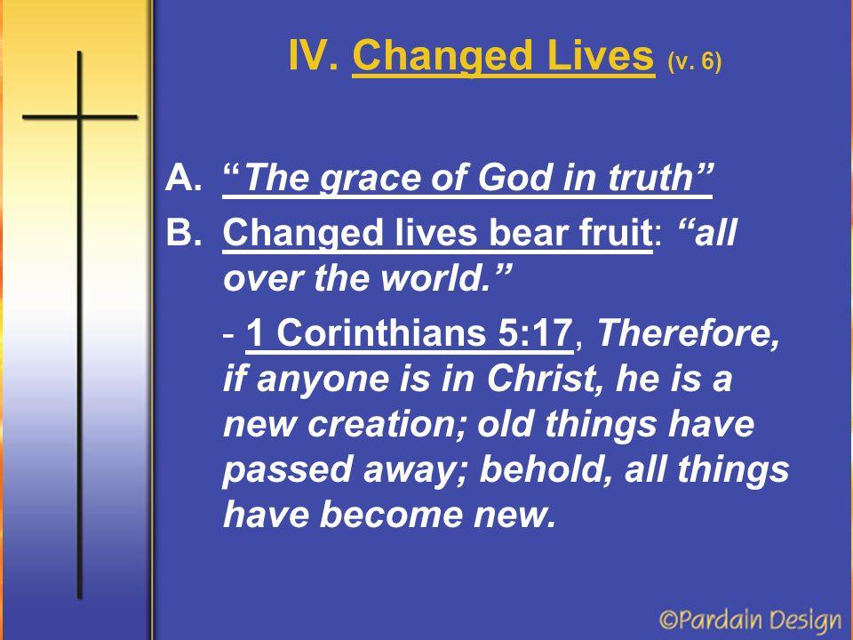IV. Changed Lives (v.
