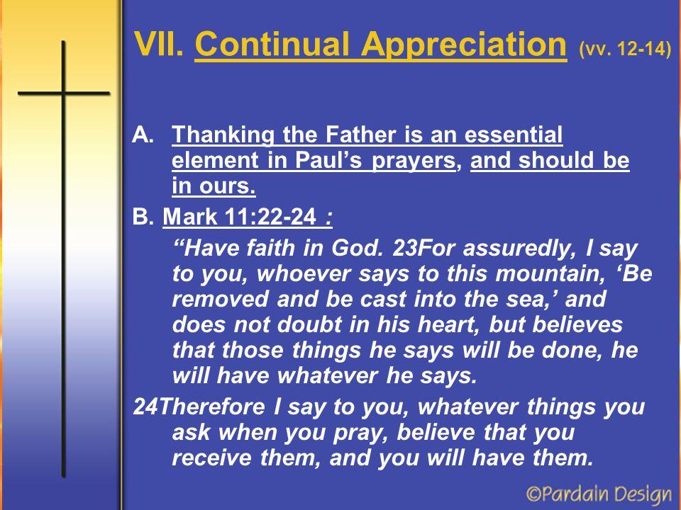 VII. Continual Appreciation (vv.