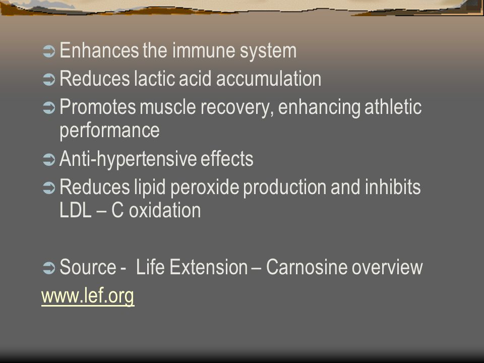 Enhances the immune system Reduces lactic acid accumulation Promotes muscle recovery, enhancing athletic performance Anti-hypertensive effects Reduces