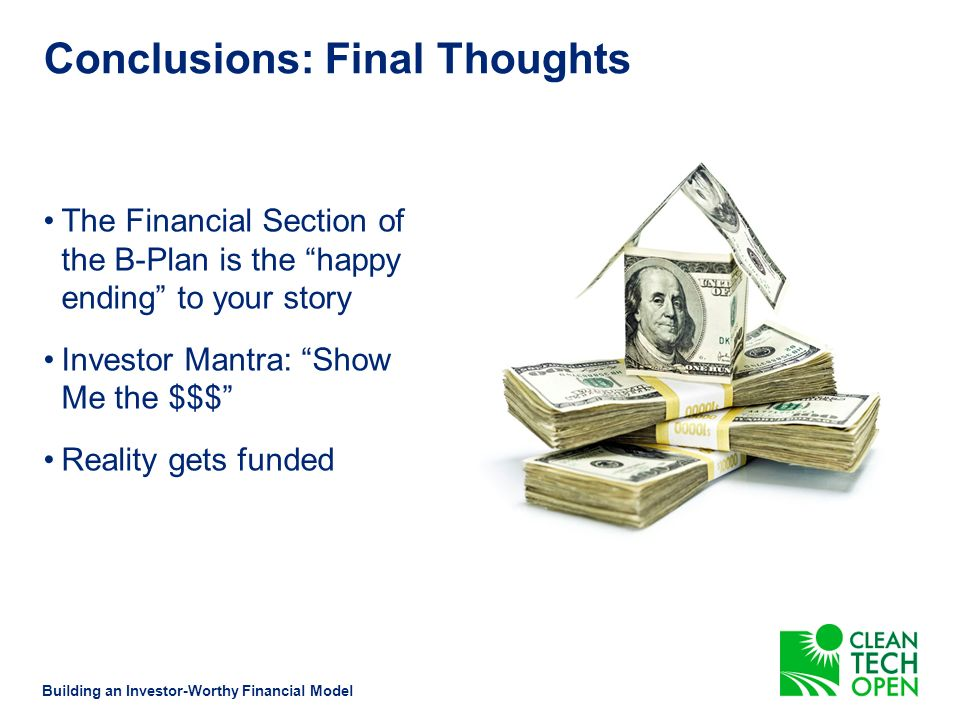 Conclusions Building an Investor-Worthy Financial Model