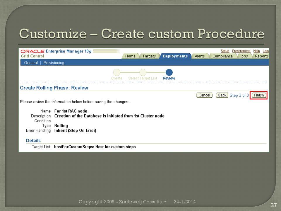 24-1-2014Copyright 2009 - Zoeteweij Consulting 37