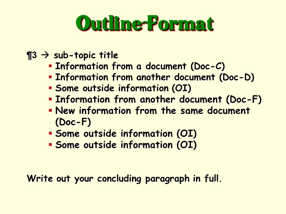 Write out your introductory paragraph in full, underlining your thesis statement. ¶ 1 ¶ 1 sub-topic title Information Information from a document (Doc