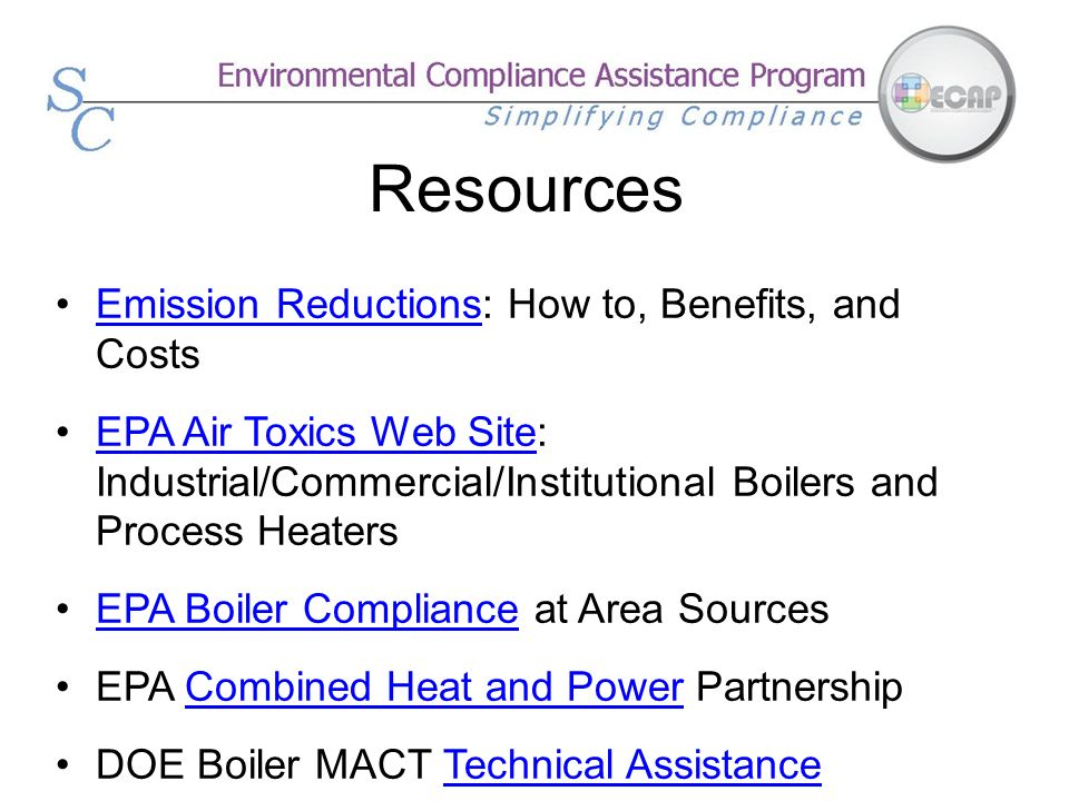 Resources Emission Reductions: How to, Benefits, and CostsEmission Reductions EPA Air Toxics Web Site: Industrial/Commercial/Institutional Boilers and