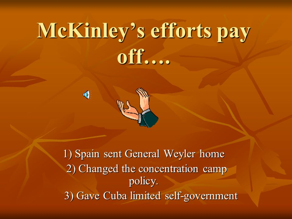 William McKinley became U.S. President in 1897. Since many Americans wanted the U.S. to help the rebels against Spain, McKinley tried to find a peacef