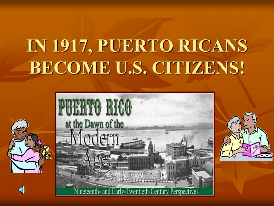 RULING PUERTO RICO : American forces landed in Puerto Rico in July 1898. American forces landed in Puerto Rico in July 1898. Many Puerto Ricans began