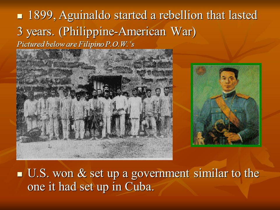 EMILIO AGUINALDO Filipino rebel leader who believed that the U.S. had promised independence. Filipino rebel leader who believed that the U.S. had prom