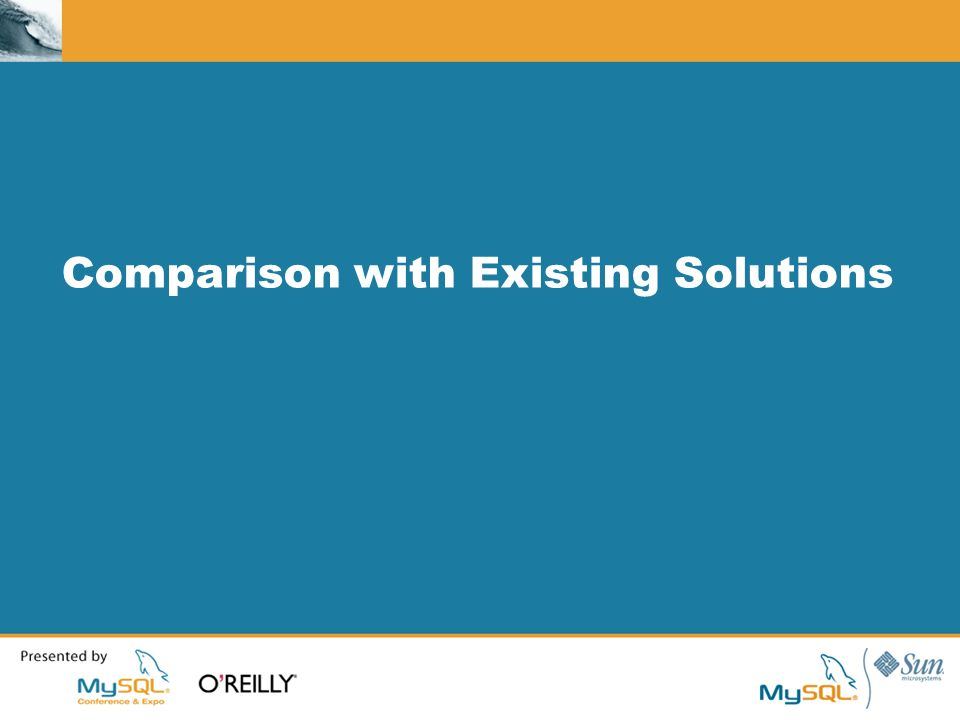 Comparison with Existing Solutions