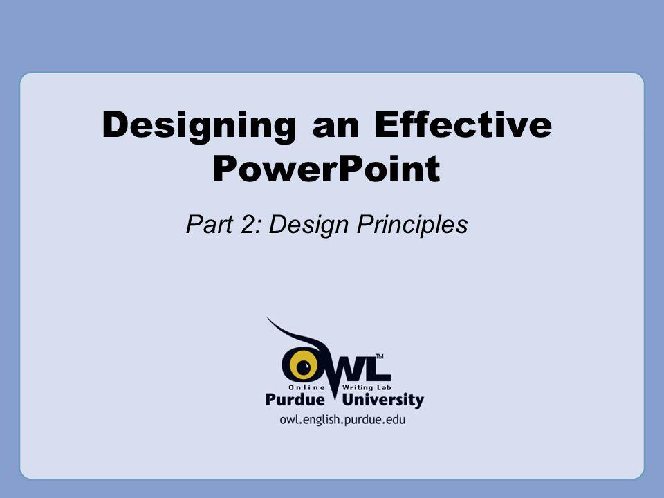 Designing an Effective PowerPoint Part 2: Design Principles