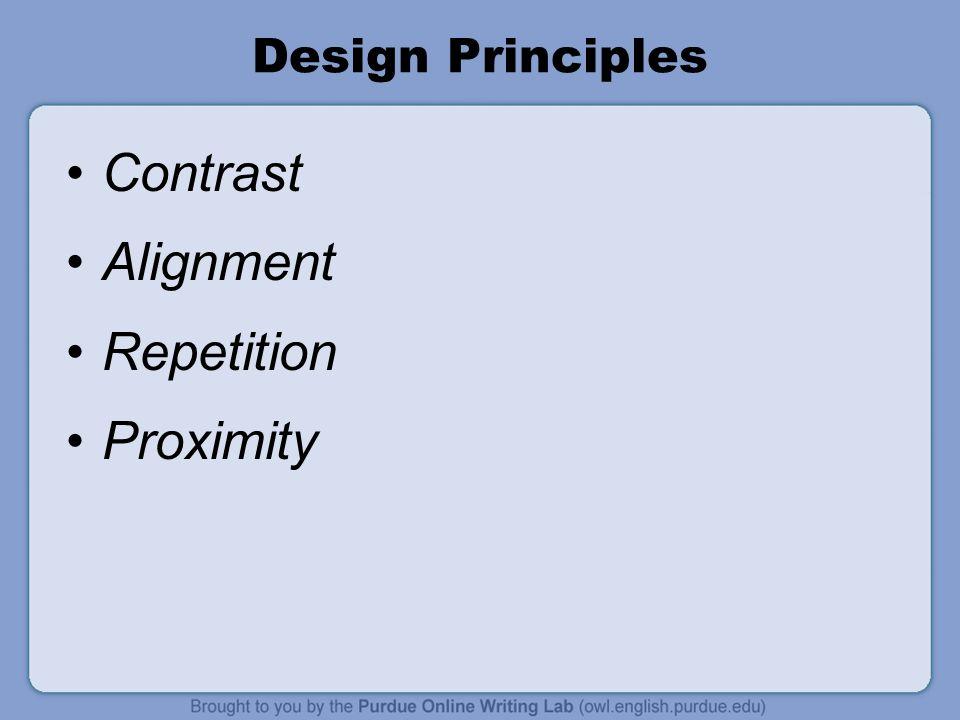 Design Principles Contrast Alignment Repetition Proximity