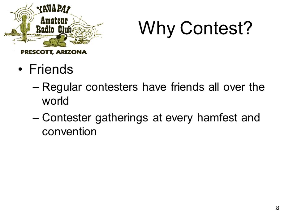 8 Why Contest.