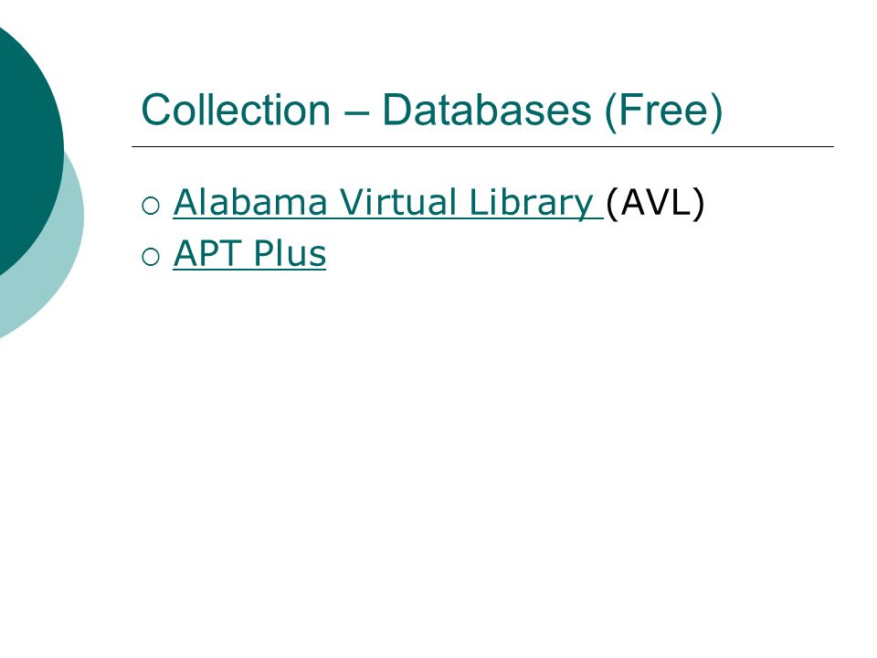 Collection – Databases (Free) Alabama Virtual Library (AVL) Alabama Virtual Library APT Plus