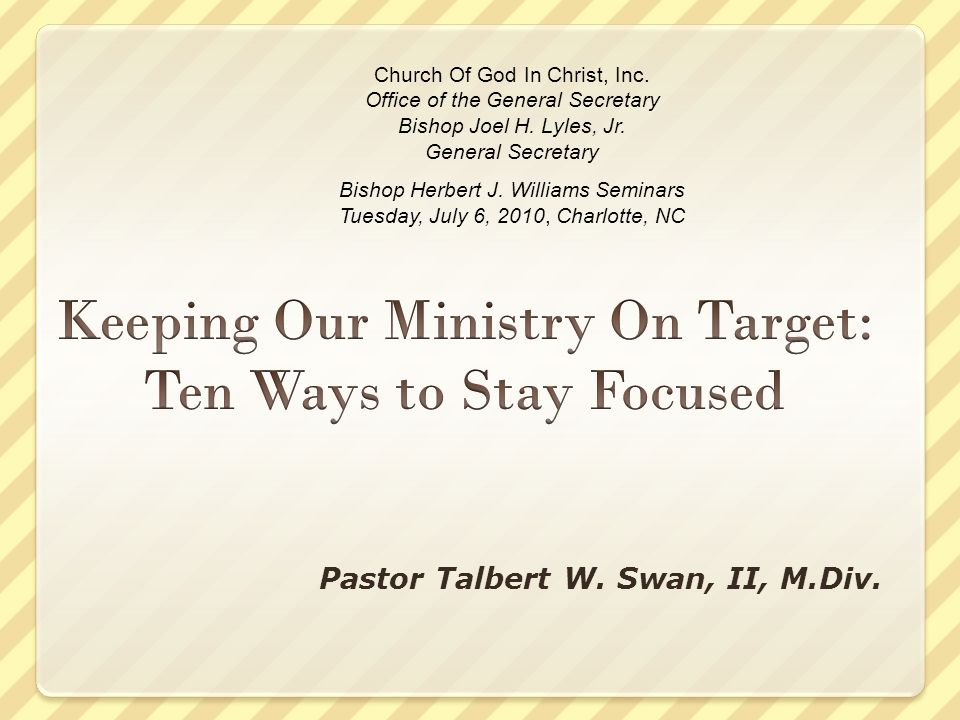 Pastor Talbert W. Swan, II, M.Div. Church Of God In Christ, Inc.